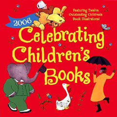 Celebrating Children's Books 2006 Calendar