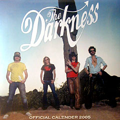 The Darkness 2005 Wall Calendar