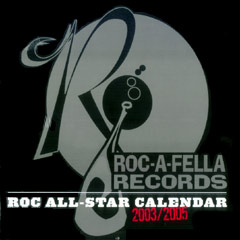 Rock A Fella Records 2004 Calendar