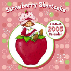 Strawberry Shortcake 2005 Calendar