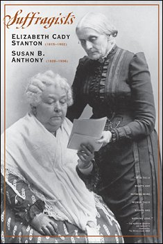 Susan B Anthony and Elizabet Cady Stanton Poster