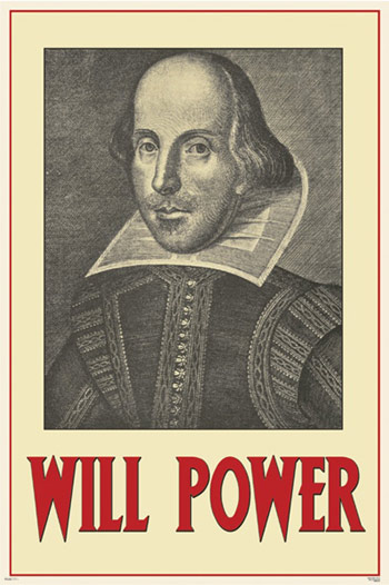 Shakespeare Will Power Poster