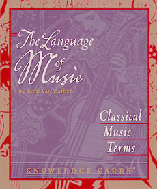 The Language of Music Classical Music Terms Knowledge Cards Click Add to Cart to Order
