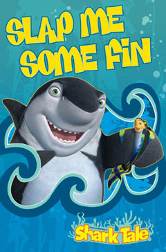 Shark Tale Slap Me Some Fin Poster