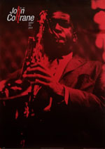 Coltrane Setting the Pace Poster