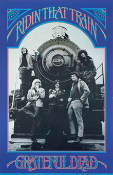 Grateful Dead Riding That Train Poster