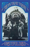 Grateful Dead Ridin That Train poster
