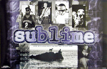 Sublime Livin With Louie Poster Click Add to Cart to order.