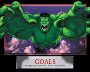 Goals - The Hulk Motivational Poster