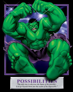Possibilities - The Hulk Motivational Poster