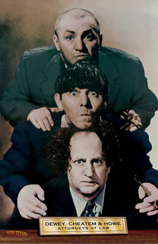 Three Stooges Dewey Cheatem and Howe Poster
