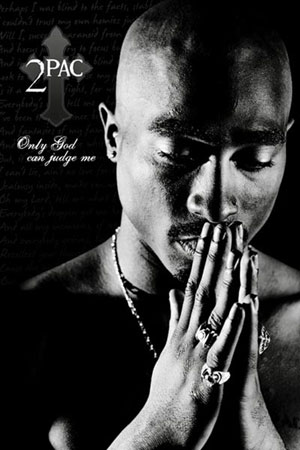 2Pac Only God Can Judge Me Click Add to Cart to Order