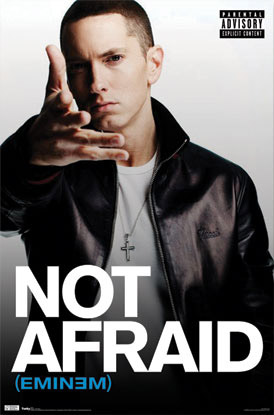 Eminem Not Afraid Poster