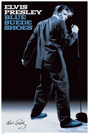 Elvis Presley Blue Suede Shoes Poster