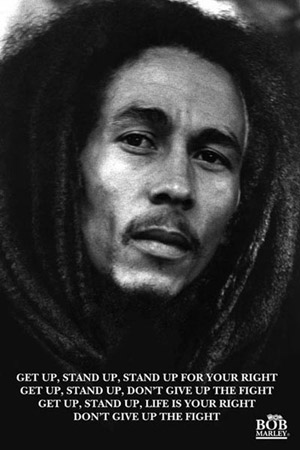 Bob Marley Get Up Stand Up Motivational Poster