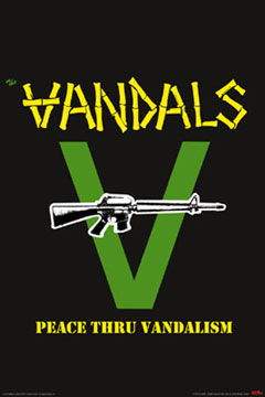 Vandals Peace Thru Vandalism PosterClick Add to Cart to Order
